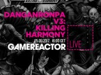 Today on GR Live: Danganronpa V3: Killing Harmony
