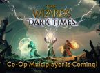 Co-op multiplayer is coming to The Wizards - Dark Times